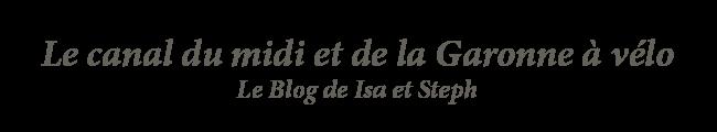 Le Canal du Midi et de la Garonne à vélo
